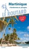 Le Routard - Martinique - Randonnées et plongées.