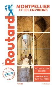 Le Routard - Montpellier et ses environs. 1 Plan détachable