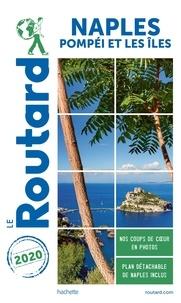 Le Routard - Naples - + Pompéi et les îles.