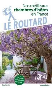 Le Routard - Nos meilleures chambres d'hôtes en France.