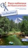 Le Routard - Parcs nationaux de l'Ouest américain.