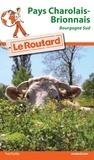 Le Routard - Pays Charolais-Brionnais - Bourgogne Sud.