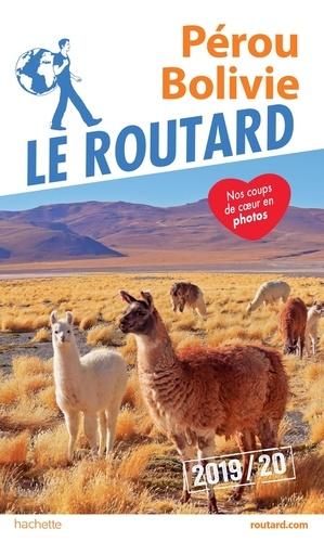 Le Routard - Pérou, Bolivie.