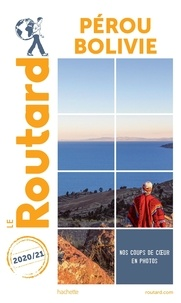 Le Routard - Pérou, Bolivie.