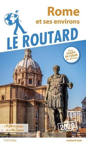 Rome et ses environs  Edition 2020 -  avec 1 Plan détachable