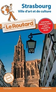 Le Routard - Strasbourg - Ville d'Art et de culture. 1 Plan détachable