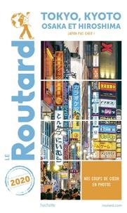 Le Routard - Tokyo, Kyoto et environs + Osaka et Hiroshima - Japon pas cher !.