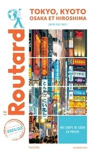 Le Routard - Tokyo, Kyoto - Osaka et Hiroshima.