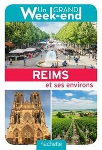 Le Routard - Un Grand Week-End à Reims.