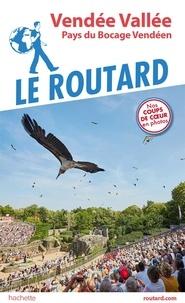Livres téléchargement gratuit pour Android Vendée Vallée par Le Routard en francais 9782017067832