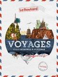 Le Routard - Voyages - Tout un monde à explorer.