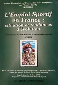 Le Roux - L'emploi sportif en France : situation et tendances d'évolution.