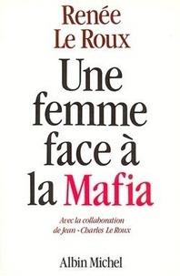 Le Roux - Une Femme face à la Mafia.