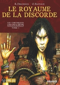 Éditions Alkonost - Les Chroniques d'Hamalron 1 : Le Royaume de la discorde - Les Chroniques d'Hamalron, tome 1.