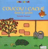 Le sablier - Comptines et chansons vertes, Coucou! Cache dans le jardin + 1 CD Comptines et chansons vertes.