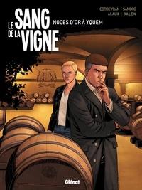 Corbeyran - Le Sang de la vigne - Tome 02 - Noces d'or à Yquem.
