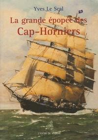 Le Scal - La grande épopée des Cap-Horniens.