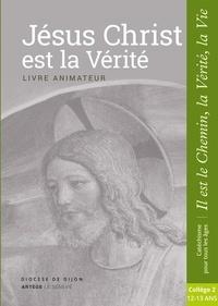 Jésus Christ est la vérité - Livre animateur.pdf