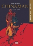 Le Tendre Serge et TaDuc Olivier - Chinaman 8. Two by Rope.