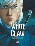 Le Tendre Serge et TaDuc Olivier - White Claw - Volume 3 - The Way of the Sword - The Way of the Sword.