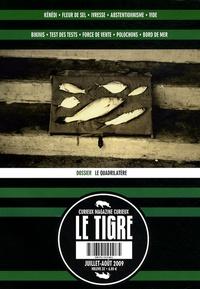 Laetitia Bianchi et Raphaël Meltz - Le Tigre N° 32, Juillet-août : Le quadrilatère.
