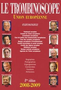 Le Trombinoscope - Le Trombinoscope 2008-2009 - Union européenne.