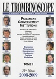 Le Trombinoscope - Le Trombinoscope 2008-2009 - Tome 1, Parlement, gouvernement, institutions.