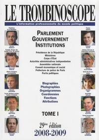 Le Trombinoscope 2008-2009 - Tome 1, Parlement, gouvernement, institutions.pdf