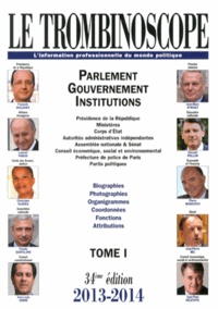 Histoiresdenlire.be Le Trombinoscope 2013-2014 - Tome 1, Parlement, gouvernement, institutions Image