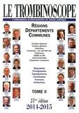 Le Trombinoscope - Le Trombinoscope 2014-2015 - Tome 2, Régions, départements, communes.