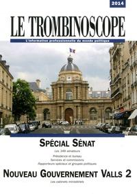 Le Trombinoscope - Le Trombinoscope 2014 - Spécial Sénat & Nouveau gouvernement Valls 2.
