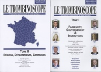 Le Trombinoscope - Le Trombinoscope - Pack 2 volumes : Tome 1, Parlement, gouvernement & institutions ; Tome 2, Régions, départements, communes.