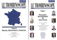 Le Trombinoscope - Le Trombinoscope - Pack 2 volumes : Tome 1, Parlement, gouvernement & institutions ; Tome 2, Régions, départements, communes.