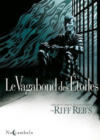 Reb'SRiff - Le Vagabond des Étoiles T02.
