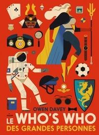 Davey Owen - Le who's who des grandes personnes.