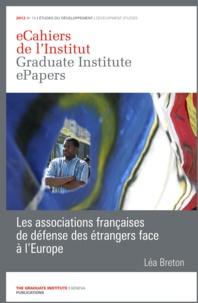 Léa Breton - Les associations françaises de défense des étrangers face à l'Europe.