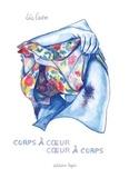 Léa Castor - Corps à coeur, coeur à corps.