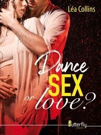 Léa Collins - Dance, sex... or love ?.