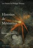 Léa Dejouy et Philippe Thomas - Histoires de météorites - Volume 1, Ensisheim.