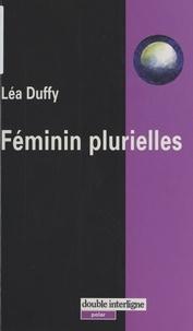 Léa Duffy - Féminin plurielles.