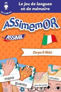 Léa Fabre et  Céladon - Assimemor – Mes premiers mots italiens : Corpo e Abiti.