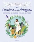 Léa Fabre - Mes petites activités du Carême et de Pâques.