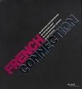 Léa Gauthier - French connection - 88 artistes contemporains, 88 critiques d'art, édition bilingue français-anglais.