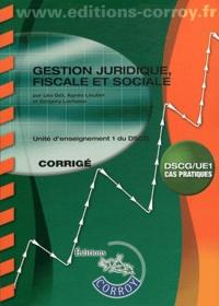 Léa Got - Gestion juridique, fiscale et sociale UE 1 du DSCG - Corrigé.