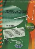 Léa Got et Agnès Lieutier - Gestion juridique, fiscale et sociale UE 1 du DSCG - Enoncé.