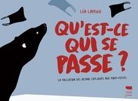 Léa Larrieu - Qu'est-ce qui se passe ? - La pollution des océans expliquée aux tout-petits.