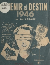 """Léa Lesage - Avenir et destin 1946 - Astrologie, radiesthésie, voyances, cartes tarots et une révélation """"le tachisme""""."""