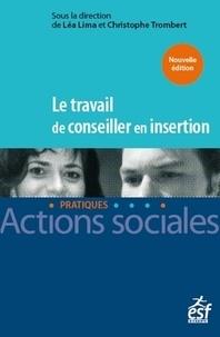 Léa Lima et Christophe Trombert - Le travail de conseiller en insertion.