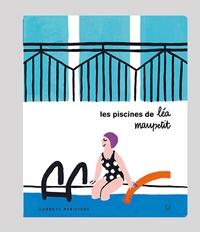 Léa Maupetit - Les piscines de Léa Maupetit.