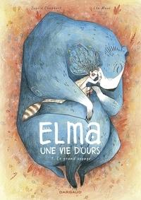 Léa Mazé et Ingrid Chabbert - Elma, une vie d'ours - tome 1.